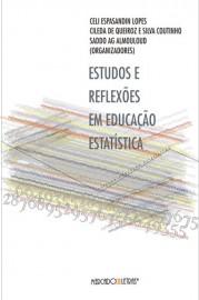 Estudos e reflexões em educação estatística, livro de Celi Espasandin Lopes, Cileda de Queiroz e Silva Coutinho, Saddo Ag Almouloud (Orgs.)