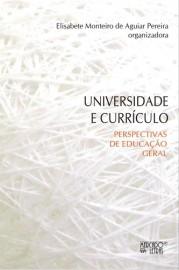 Universidade e currículo - Perspectivas de educação geral, livro de Elisabete Monteiro de Aguiar Pereira (Org.)