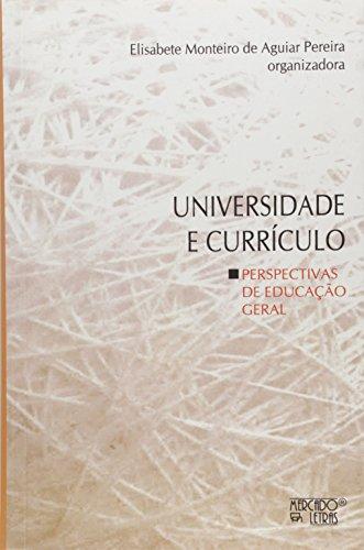Universidade E Curriculo - Perspectivas De Educacao Geral, livro de
