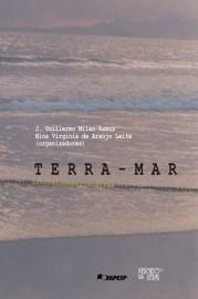 Terra-mar: Litorais em Psicanálise - Escrita, Política, Cinema, Educação, livro de J. Guillermo Milan-Ramos, Nina Virgínia de Araújo Leite (Orgs.)