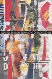 Gênero, Ensino e Formação de Professores, livro de Eulália Vera Lúcia Fraga Leurquin, José de Ribamar Mender Bezerra, Maria Elias Soares (Orgs.)