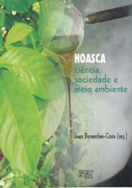 Hoasca: Ciência, Sociedade e Meio Ambiente, livro de Joaze Bernardino-Costa (Org.)