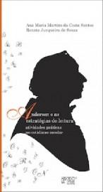 Andersen e as estratégias de leitura: atividades práticas no cotidiano escolar, livro de Ana Maria Martins da Costa Santos, Renata Junqueira de Souza