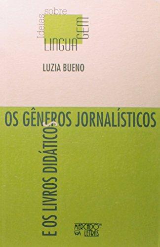 Gêneros jornalísticos, Os  , livro de Luzia Bueno