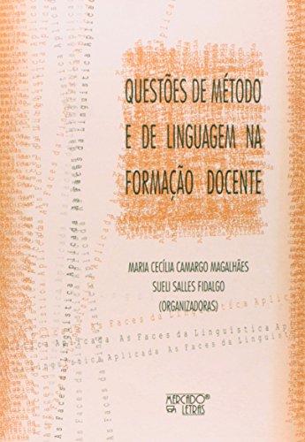 Questões de método e de liguagem na formação docente, livro de Maria Cecília C Magalhães e  Sueli Salles Fidalgo ( orgs.)