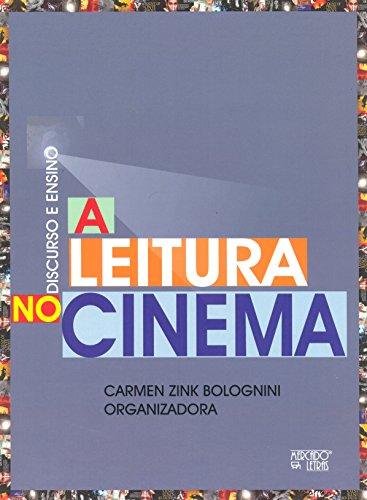 Discurso e ensino: A leitura no cinema, livro de Carmen Zink Bolognini (org.)