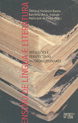 Ensino de língua e literatura, livro de Dernival Venâncio Ramos, Karylleila dos S. Andrade e Maria José de Pinho( org.)