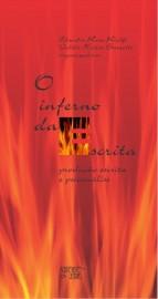 O Inferno da Escrita - Produção Escrita e Psicanálise, livro de Claudia Rosa Riolfi, Valdir Heitor Barzotto (Orgs.)