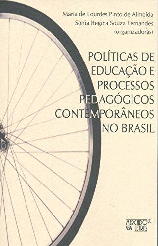 Políticas de educação e processos pedagógicos contemporâneos no brasil, livro de Maria de Loudes Pinto de Almeida et al.