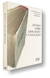 Leituras sobre John Dewey e a Educação, livro de Altair Alberto Fávero e Carina Tonieto