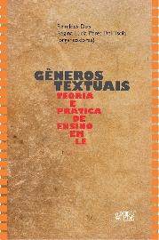 Gêneros Textuais. Teoria e Prática de Ensino em Le, livro de Regina Lúcia Péret DellIsola, Reinildes Dias