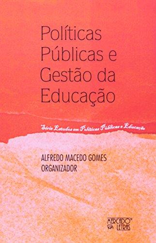 Políticas Públicas e Gestão da Educação, livro de Alfredo Macedo Gomes (Org.)
