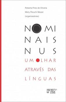 Nominais nus. Um olhar através das línguas, livro de Roberta Pires de Oliveira, Meiry Peruchi Mezari