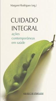 Cuidado integral. Ações contemporâneas em saúde, livro de Margaret Rodrigues
