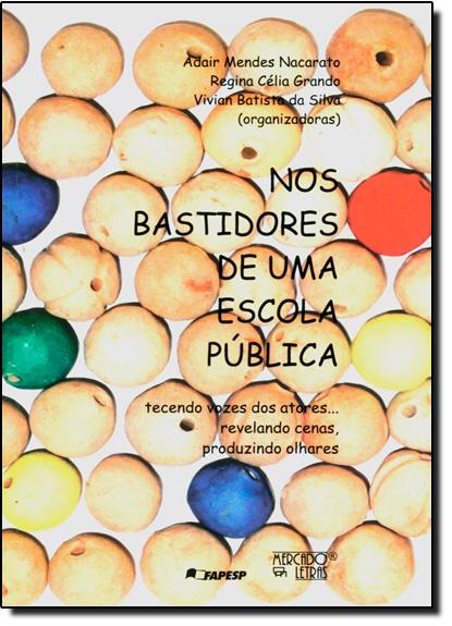 Nos Bastidores de uma Escola Pública, livro de Adair Mendes Nacarato