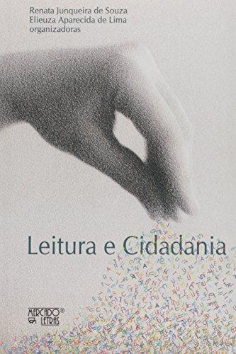 Leitura e Cidadania. Ações Colaborativas e Processos Formativos, livro de Elieuza Aparecida de Lima
