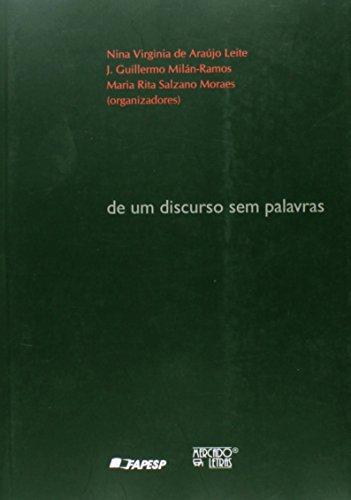 De Um Discurso sem Palavras, livro de Nina Virginia de Araujo Leite