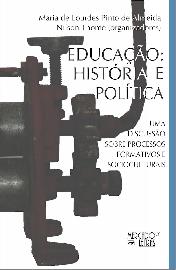 Educação: História e Política - Uma Discussão Sobre Processos Formativos e Socioculturais, livro de Maria de Lourdes Pinto de Almeida, Nilson Thomé (Org.)