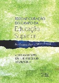 Reconfiguração do Campo da Educação Superior, livro de Alfredo Macedo Gomes, João Ferreira de Oliveira (Orgs.)