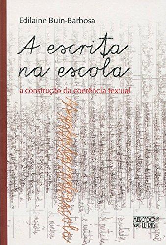 A Escrita na Escola, livro de Edilaine Buin-Barbosa