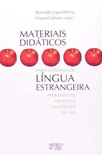 Materiais Didáticos Para o Ensino de Língua Estrangeira, livro de Ariovaldo Lopes Pereira