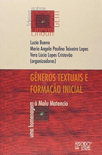 Gêneros Textuais e Formação Inicial, livro de Luzia Bueno, Maria Angela Paulino Teixeira Lopes, Vera Lúcia Lopes Cristovão
