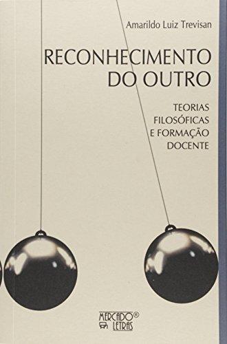 Reconhecimento do Outro, livro de Amarildo Luiz Trevisan