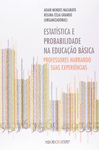 Estatística e Probabilidade na Educação Básica, livro de Adair Mendes Nacarato, Regina Célia Grando