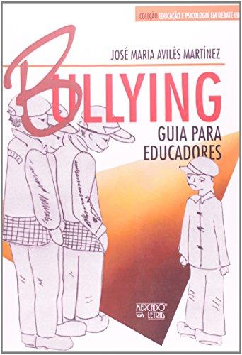 Bullying. Guia Para Educadores, livro de Jose Maria Aviles Martinez