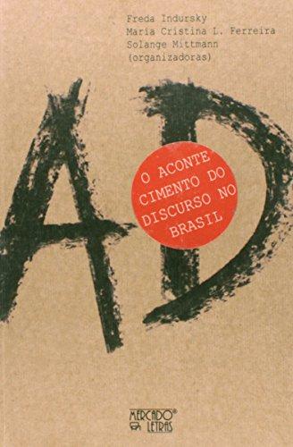 O Acontecimento do Discurso no Brasil, livro de Freda Indursky