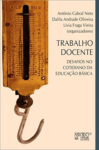 Trabalho Docente: Desafios no Cotidiano da Educação Básica, livro de
