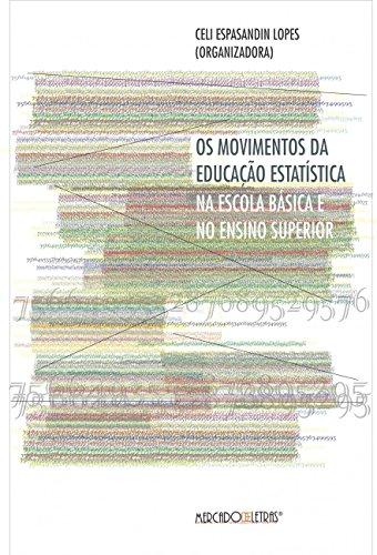 Os Movimentos da Educação Estatística na Escola Básica e no Ensino Superior, livro de