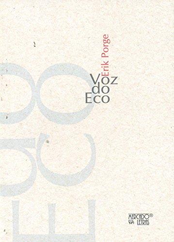 Voz do Eco, livro de Erik Porge