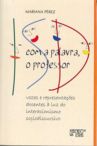 Com a Palavra, o Professor, livro de Mariana Pérez