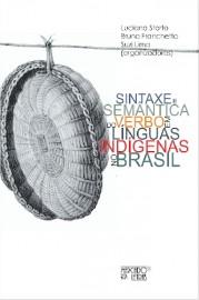Sintaxe e semântica do verbo em línguas indígenas no Brasil, livro de Bruna Franchetto, Luciana Storto, Suzi Lima
