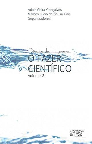 Ciências da Linguagem: o Fazer Científico (Volume 2), livro de