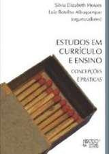 ESTUDOS EM CURRICULO E ENSINO - CONCEPCOES E PRATI, livro de LUIZ BOTELHO E MORAES, SILVIA ALBUQUERQUE