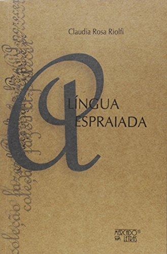 Língua Espraiada, livro de Claudia Rosa Riolfi