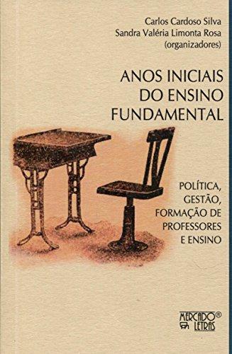 Anos Iniciais do Ensino Fundamental, livro de Carlos Cardoso Silva, Sandra Valéria Limonta Rosa