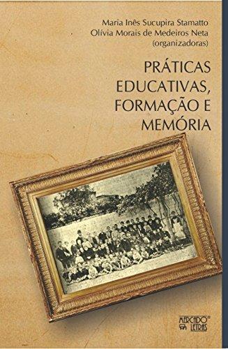 Práticas Educativas, Formação e Memória, livro de