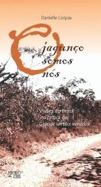 O Jagunço Somos Nós, livro de Danielle Corpas