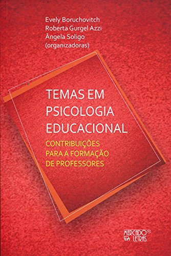 Temas em Psicologia Educacional, livro de Evely Boruchovitch, Roberta Gurgel Azzi, Ângela Soligo
