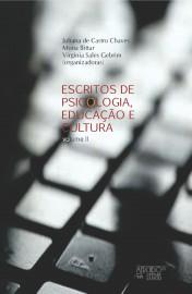 Escritos de Psicologia, Educação e Cultura - Volume II, livro de Juliana de Castro Chaves, Mona Bittar, Virginia Sales Gebrim (orgs.)
