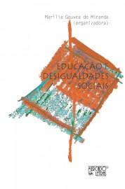 Educação e Desigualdades Socias, livro de Marilia Gouvea de Miranda (Org.)