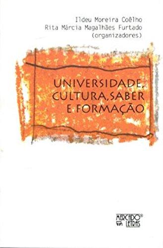 Universidade, Cultura, Saber e Formação, livro de Ildeu Moreira Coêlho, Rita Márcia Magalhães Furtado
