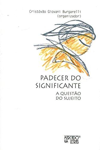 Padecer do Significante, livro de Cristóvão Giovani Burgarelli
