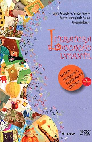 Literatura e Educação Infantil - Volume 1, livro de Cyntia Graziella Guizelim Simões Girotto, Renata Junqueira de Souza