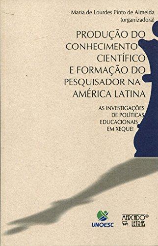 Produção do Conhecimento Científico e Formação do Pesquisador na América Latina, livro de Maria de Lourdes P. de Almeida