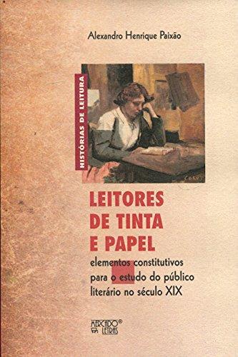 Leitores de Tinta e Papel, livro de Alexandro Henrique Paixão
