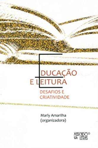 Educação e Leitura. Desafios e Criatividade, livro de Marly Amarilha